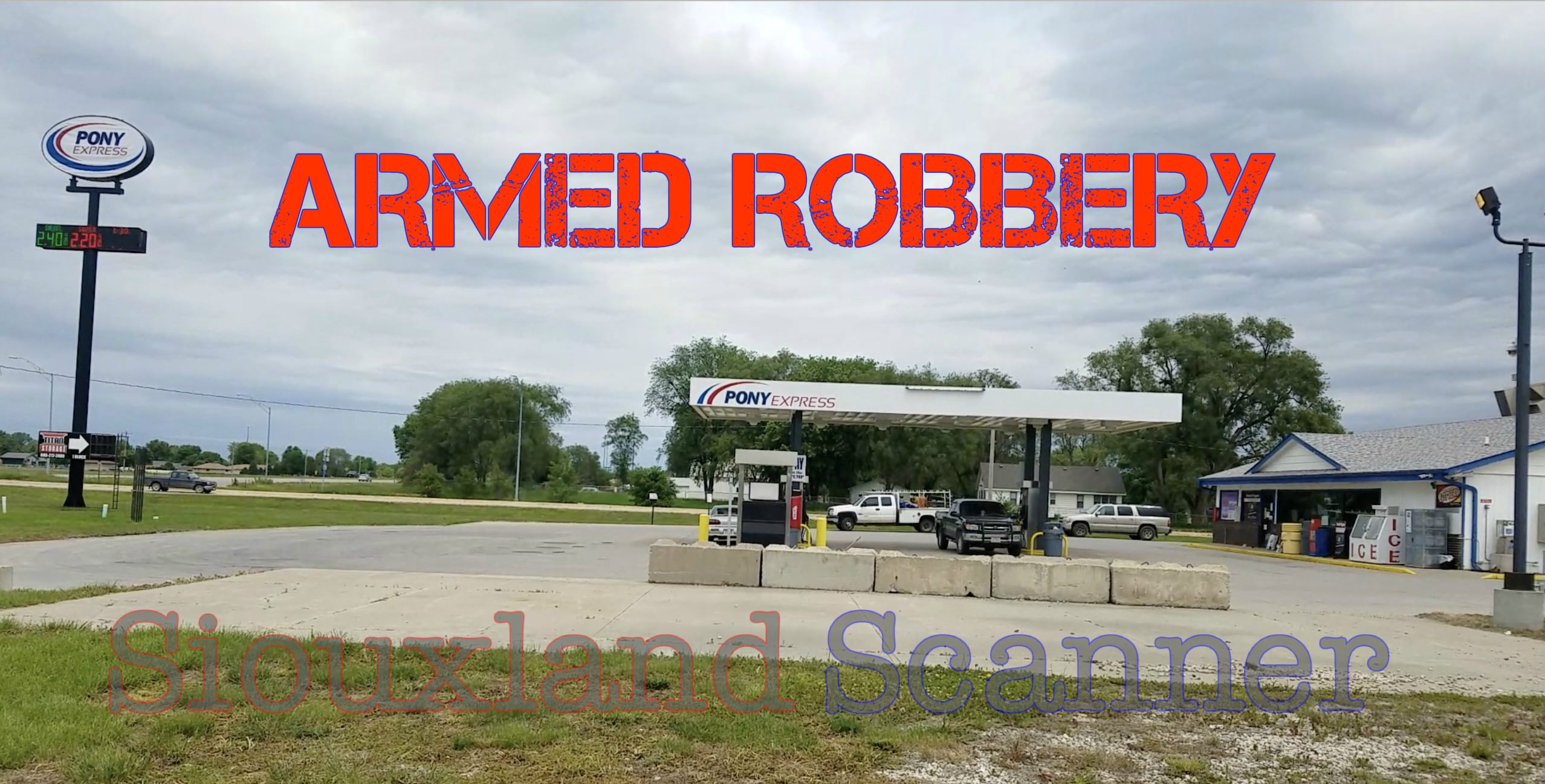Armed Robbery Pony Express in South Sioux City Nebrska