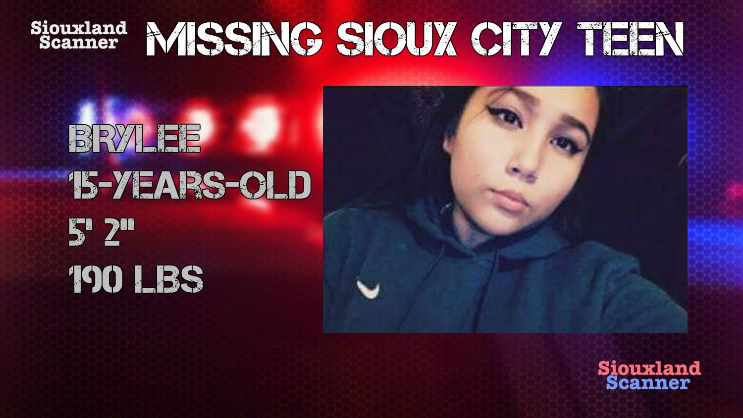 Have you seen this missing Sioux City Teen