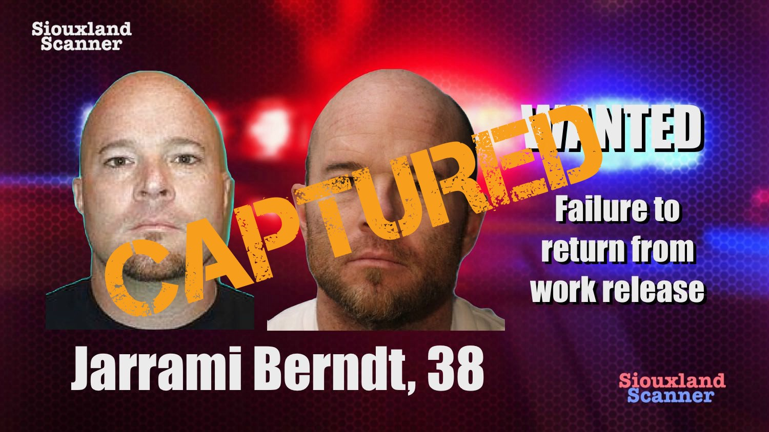 CAPTURED Jarrami Berndt failure to return from work release while serving time for manslaughter