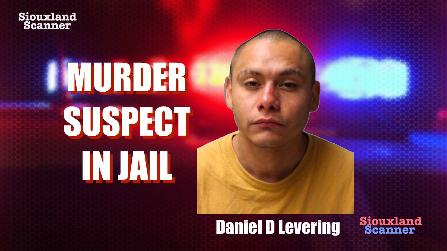 Murder suspect Daniel Levering arrested Wednesday evening